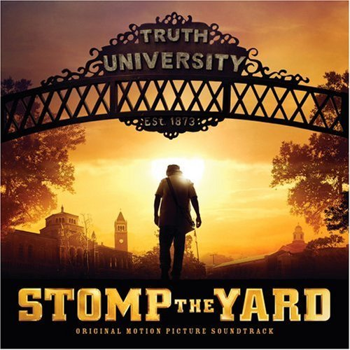 Stomp The Yard Movie Soundtrack