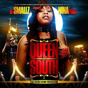 DJ Smallz and Nina Ross - Queen of the South Mixtape cover