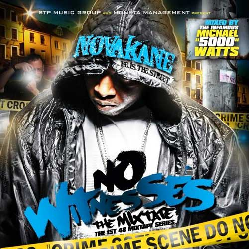 Novakane - The 1st 48 Vol. 1: No Witnesses Mixtape Cover