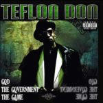 Teflon Don Album Cover - God The Government The Game