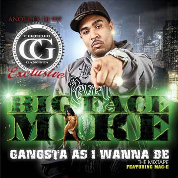 Big Face Mike - Gangsta As I Wanna Be mixtape cover