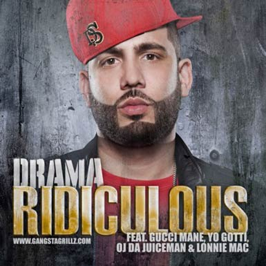 DJ Drama Ridiculous single song cover