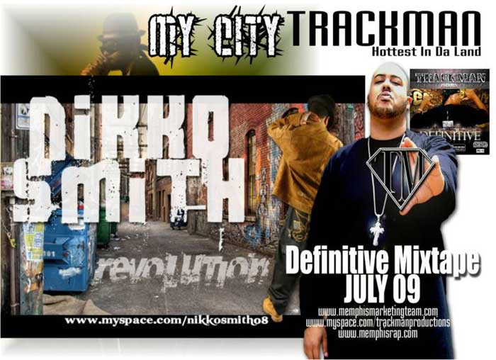 Nikko Smith feat. Trackman My City and Definitive mixtape coming