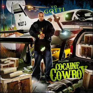 Yo Gott Cocaine Cowboy Mixtape cover