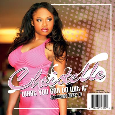 Christelle - What You Gon Do Wit It promotional maxi cover