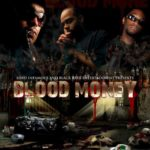 Lord Infamous and Black Rain Entertainment present 'Blood Money'