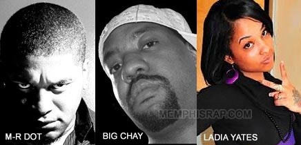 M-R Dot, Big Chay and Ladia Yates