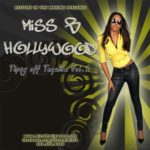 Miss B Hollywood - Tipsy of Tequila Mixtape Album Cover