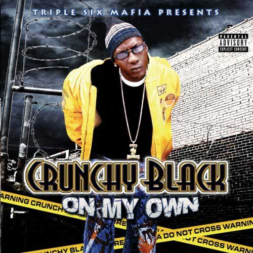 Crunchy Black in Memphis rap classic On My Own album