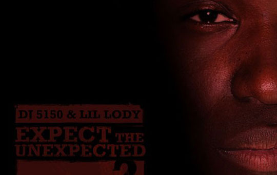Lil Lody - Expect The Unexpected 2 (Mixtape)