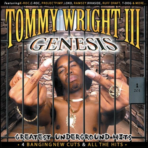 Tommy Wright III - Genesis Greatest Underground Hits