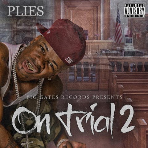 Photo - Plies On Trial 2 Mixtape Cover
