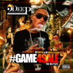 2Deep Game4Sale Mixtape