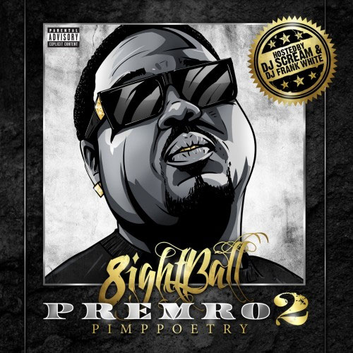 8Ball Premro 2 mixtape cover
