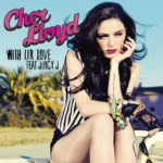 Cher Lloyd Ft. Juicy J - With Ur Love