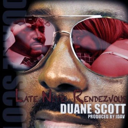 Duane Scott  Late Nite Rendezvous