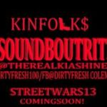 Kinfolk Kia Shine & Dirty Fresh - Sound Bout Rite