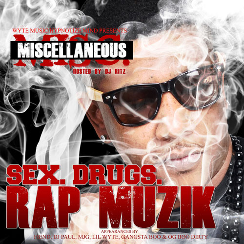 Miscellaneous - Sex, Drugs, Rap Muzik Mixtape cover