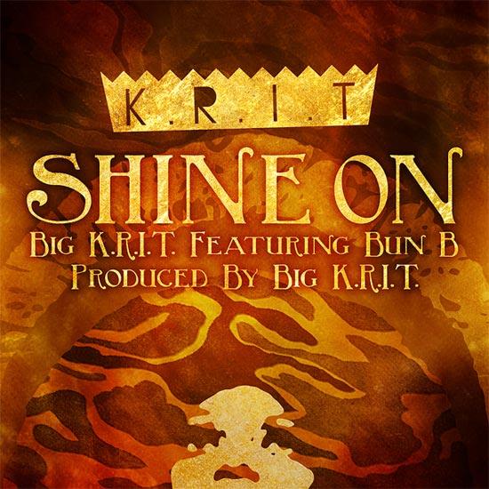 Big Krit and Bun B - Shine On Cover Artwork