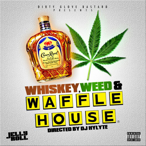 Jelly Roll - Whiskey, Weed And Waffle House Mixtape