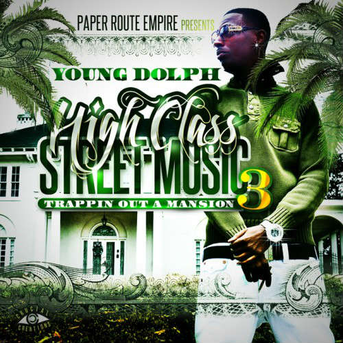 Young Dolph - High Class Street Music 3 Trappin Out A Mansion mixtape cover
