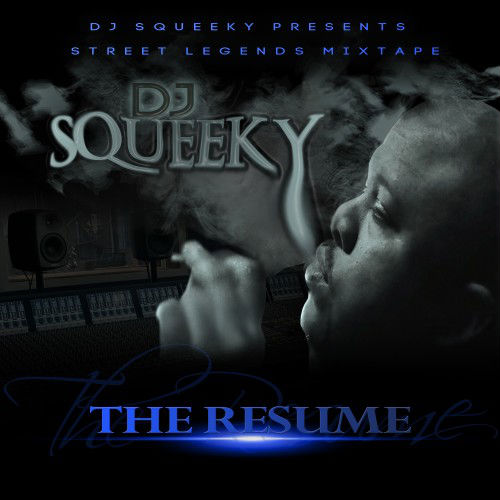 DJ Squeeky The Resume
