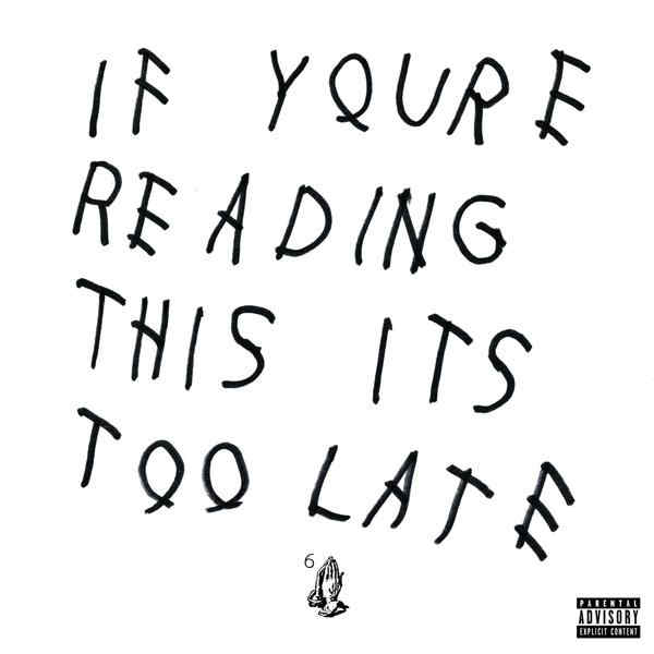 If Youre Reading This Its Too Late