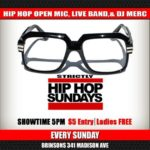 Brinsons Strictly Hip Hop Sundays Open Mic