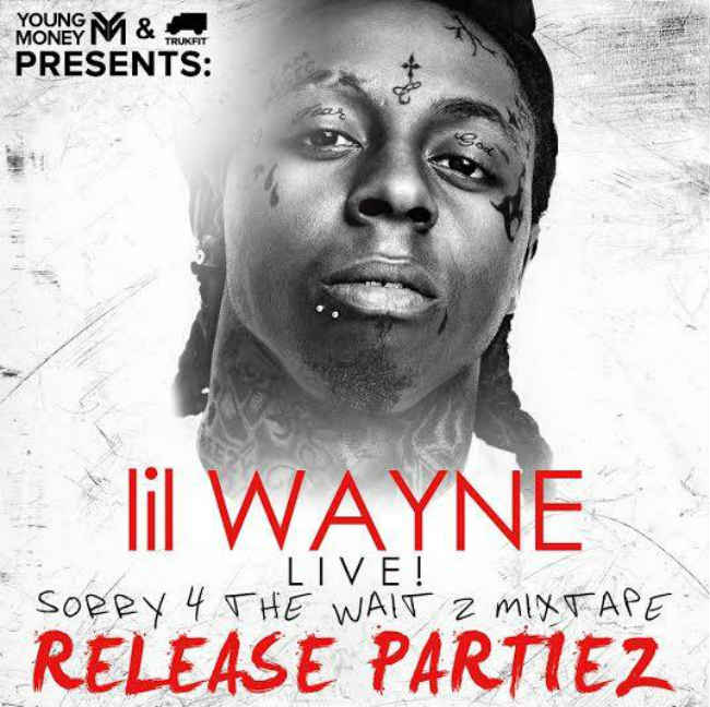 Sorry 4 The Wait 2 Mixtape Release Party