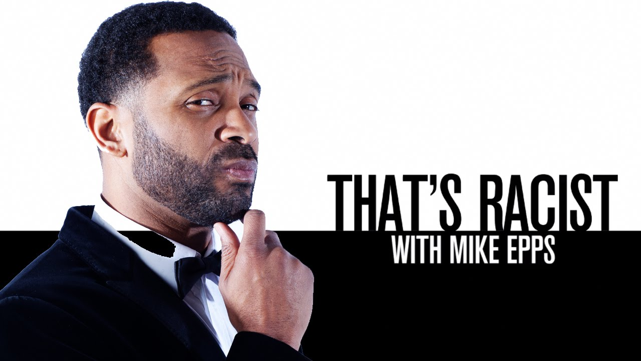 That's Racist with Mike Epps Trailer