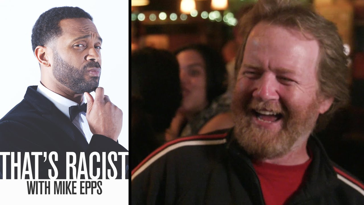 The Irish Are Drunks | That's Racist with Mike Epps Episode 6