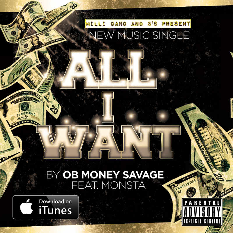 OB Money Savage feat Monsta – All I Want