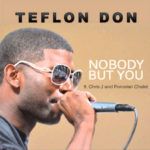 Teflon-Don-Nobody-But-You