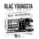 Blac Youngsta Feat. Zed Zilla - South Memphis
