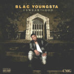 Blac Youngsta - I Swear To God cover art songs