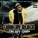 Crunchy Black - On My Own cover art