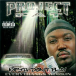 Project Pat - Mista Dont Play