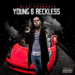 Blac Youngsta Young and Reckless