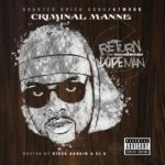 Criminal Manne - Return Of The Neighborhood Dope Man cover art