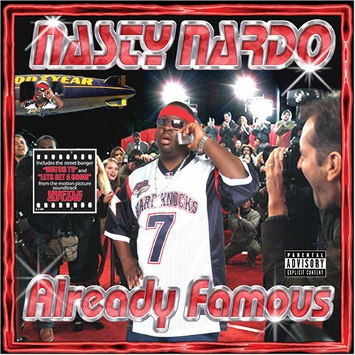 Nasty Nardo Already Famous album cover