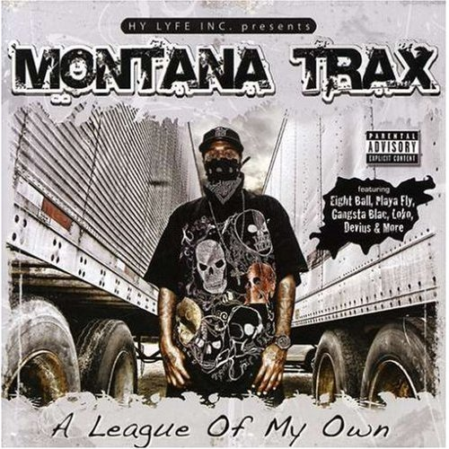 Montana Trax - A League of My Own