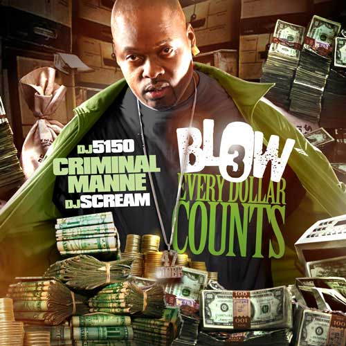 PHOTO: Criminal Manne - Blow 3 mixtape cover