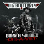 PHOTO: OG Boo Dirty - Born A Soldier Die A Vet Mixtape cover