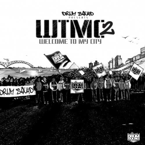 PHOTO: Drumma Boy - Welcome To My City 2 Mixtape cover art