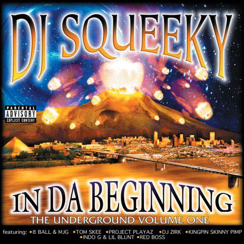 ALBUM: DJ Squeeky - In Da Beginning: Underground 1