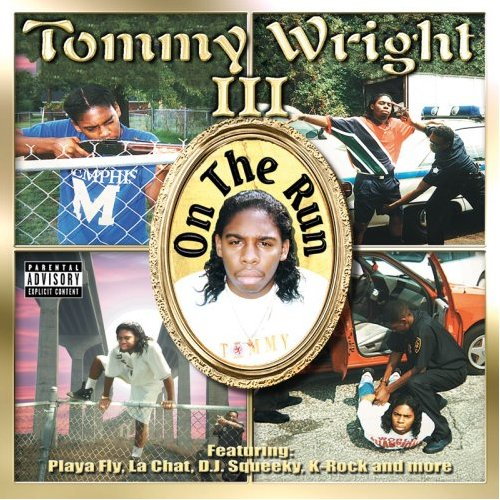 Tommy Wright III - On the Run album