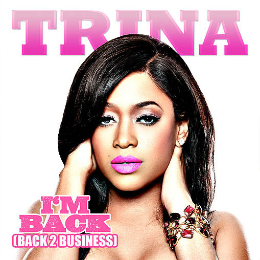 Photo of Trina - Im Back (Back 2 Business) promo cover