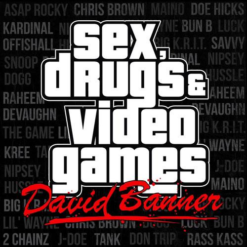 David Banner - Sex, Drugs, & Video Games album