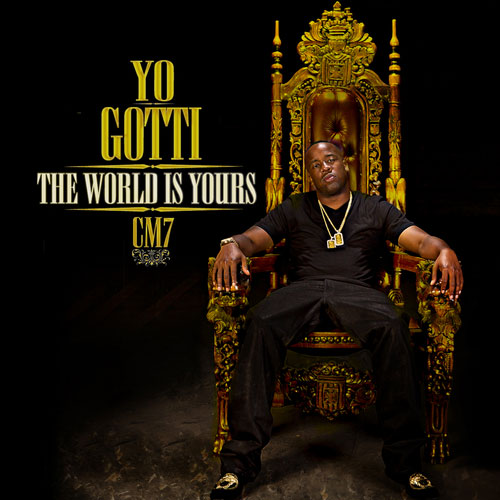 Yo Gotti Cocaine Muzik 7 (CM7) The World Is Yours Mixtape Cover