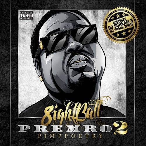 8Ball Premro 2 mixtape cover